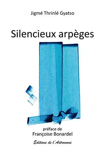 9782916147802: SILENCIEUX ARPEGES