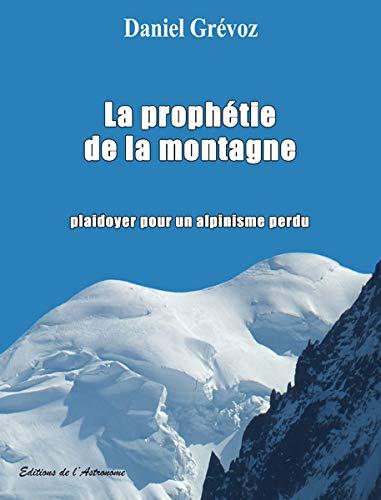 9782916147871: La prophétie de la montagne