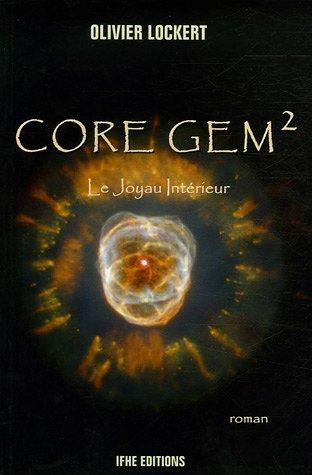 9782916149004: Core Gem 2 - Le Joyau Intérieur