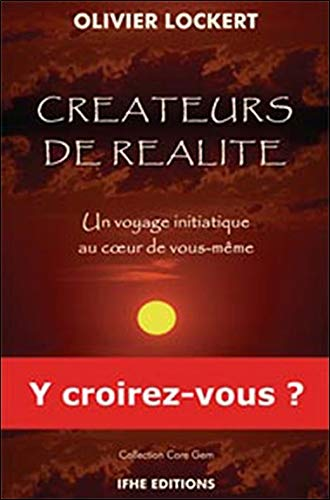 CREATEURS DE REALITE: LOCKERT OLIVIER