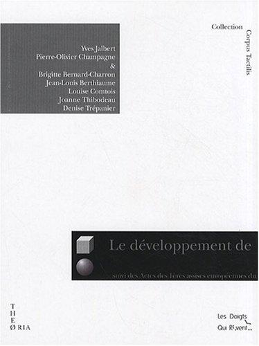 9782916170459: Le développement de la conscience de l'écrit chez l'enfant aveugle âgé de 0 à 5 ans : recension des écrits