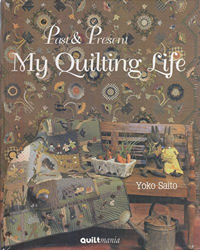 9782916182513: Past & Present My Quilting Life