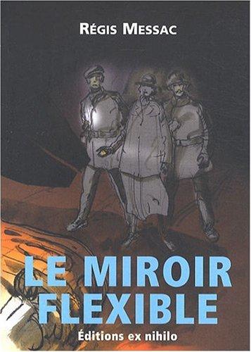 9782916185033: Le miroir flexible