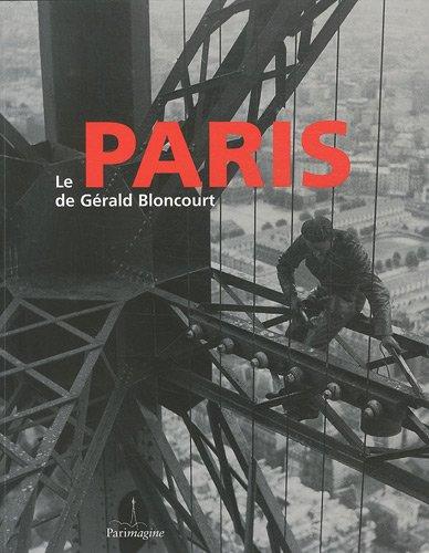 9782916195353: Le paris de gerald bloncourt