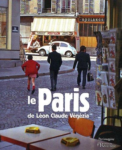 9782916195407: Le Paris de Léon Claude Vénézia