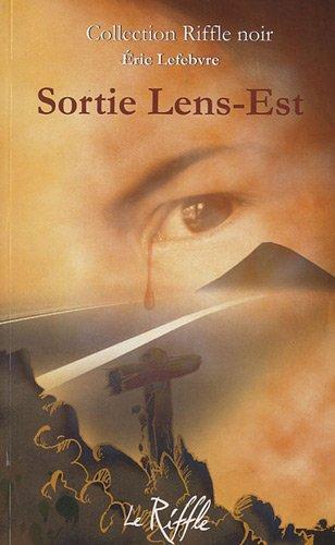 Sortie Lens-Est: Lefebvre, Eric