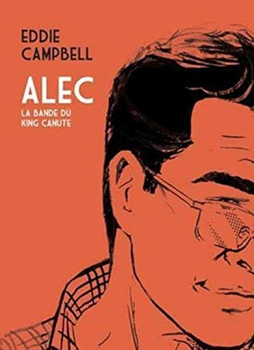 """Alec t.1 ; la bande du king canute"" (2916207147) by Eddie Campbell"