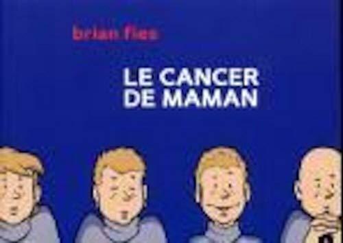 9782916207155: Le cancer de maman