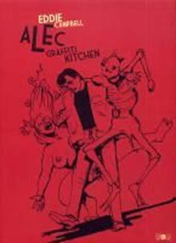 Alec, Tome 2 : Graffiti Kitchen: Eddie Campbell