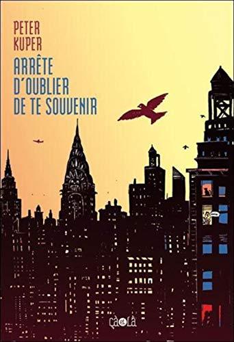 ARRETE D OUBLIER DE TE SOUVENIR: KUPER PETER