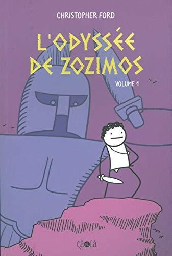 9782916207506: L'Odyssée de Zozimos, Tome 1 :