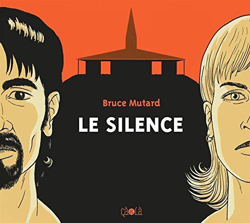 Silence (Le): Mutard, Bruce