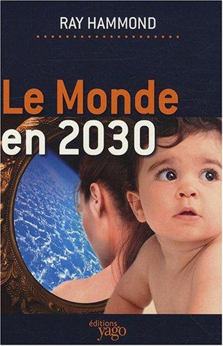 9782916209500: Monde en 2030 (Le)
