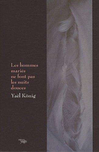 9782916209678: Les hommes mariés ne font pas les nuits douces (French Edition)