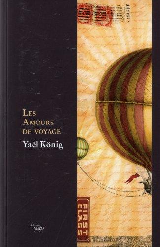 9782916209777: Les amours de voyage