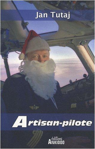 9782916214016: artisan pilote