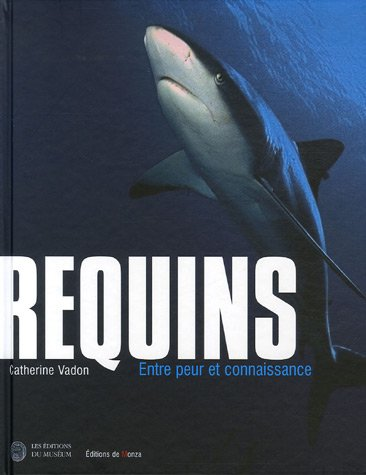 Requins (French Edition): Catherine Vadon