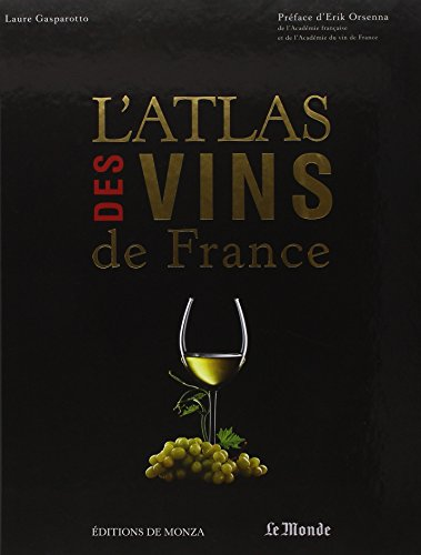 9782916231228: L'Atlas des vins de France