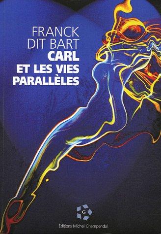 9782916233109: Carl et les vies parallèles