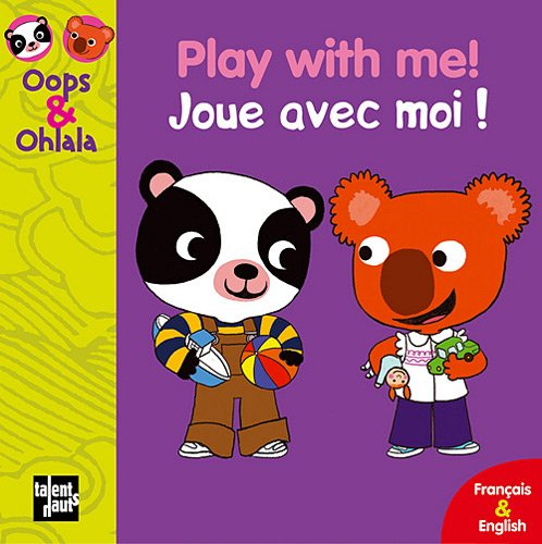 Play with Me! - Joue avec moi!: Mellow
