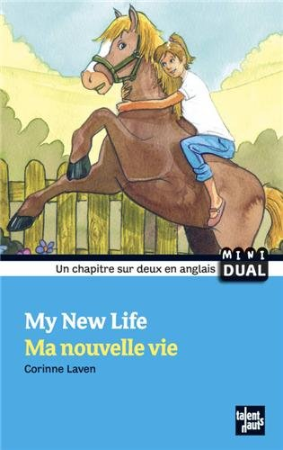 9782916238616: My New Life - Ma Nouvelle Vie (French Edition)
