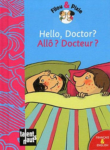 Hello, Doctor? - Allô? Docteur?: Mellow