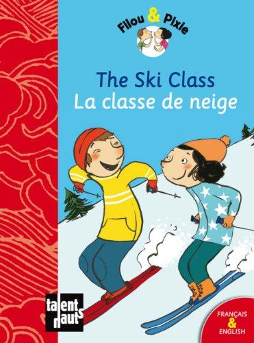 Ski Class (The) - Classe de neige (La): Mellow