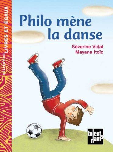 9782916238722: Philo mène la danse