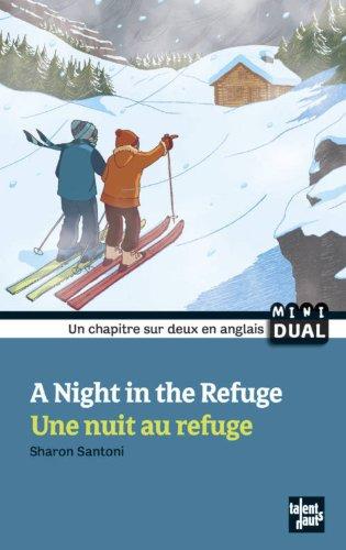 9782916238791: Une nuit au refuge : Edition bilingue français-anglais (DUAL Books)