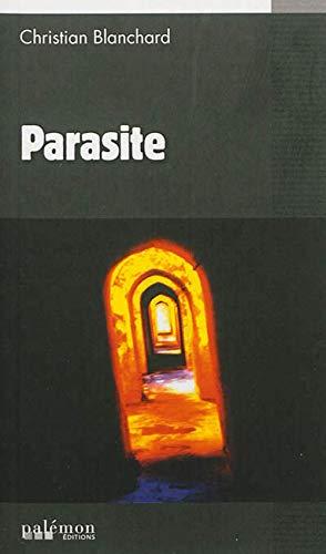 Parasite: Christian Blanchard