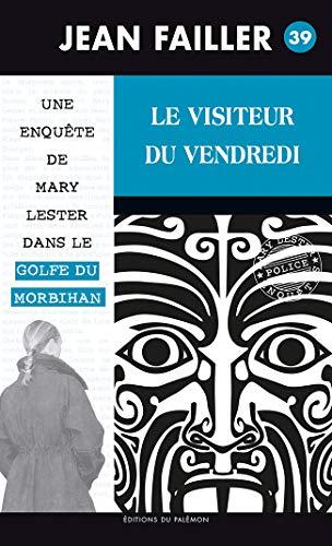 9782916248363: 39-LE VISITEUR DU VENDREDI (MARY LESTER)