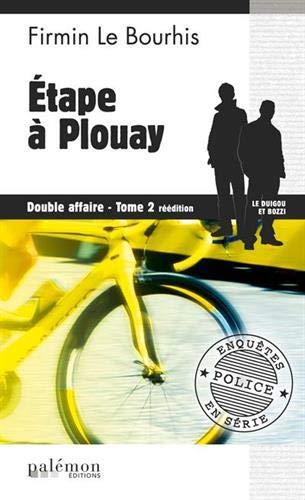 9782916248493: Etape a plouay (flb04) (Enquêtes en série)