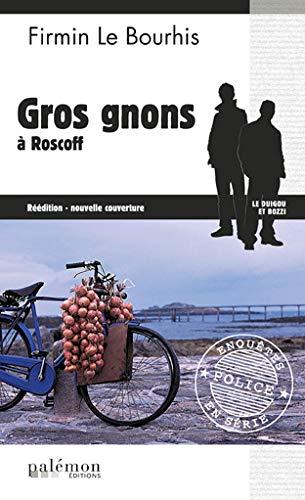 9782916248684: Gros Gnons a Roscoff