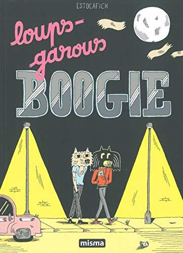 Loups-garous boogie: Estocafich