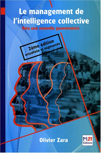 9782916260266: Le management de l'intelligence collective (French Edition)