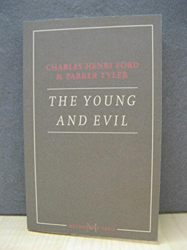 9782916262017: The Young and Evil