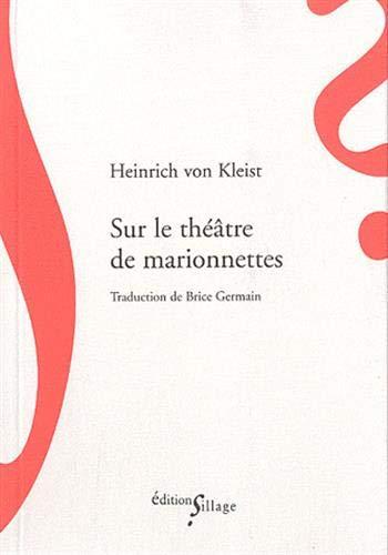 sur le théâtre de marionnettes (291626678X) by Heinrich von Kleist