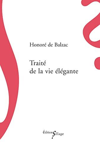 9782916266862: Traité de la vie élégante