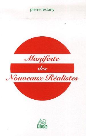 Manifeste des Nouveaux Réalistes [Broché] [Mar 13,: Pierre Restany