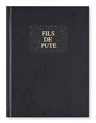 FILS DE PUTE: POUGEAU ERIC