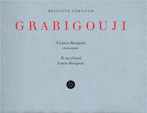 9782916275994: Brigitte Cornand: Grabigouji, to My Friend Louise Bourgeois