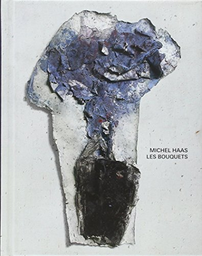 michel haas ; les bouquets: Di Meo Lydie