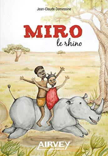9782916279688: Miro le Rhino