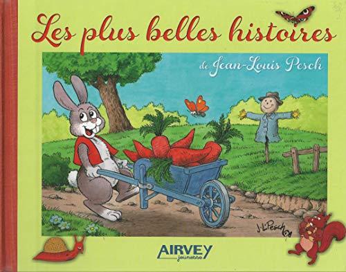 9782916279794: Les plus belles histoires de Jean-Louis Pesch