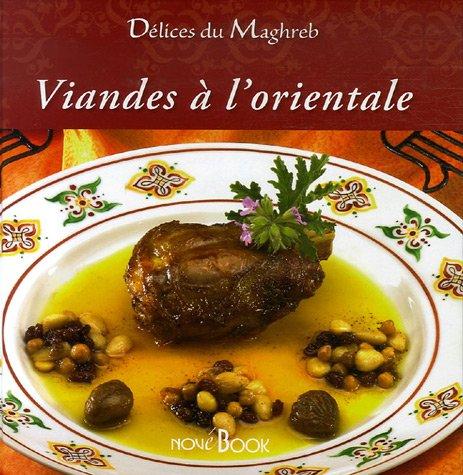 VIANDES A L'ORIENTALE *REG 9,95$*: BALLAHSEN, FABIEN / ROUCHE, D.
