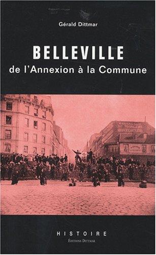 9782916294186: Belleville : de l'annexion à la Commune