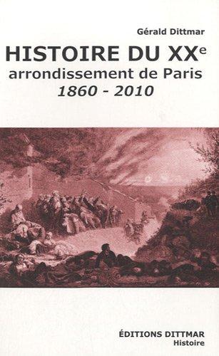 9782916294278: histoire du XX arrondissement de Paris (1860-2010)