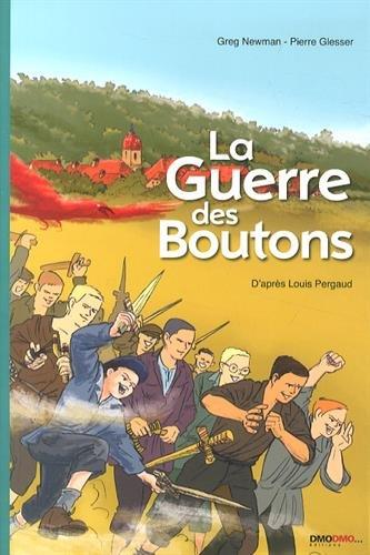 9782916295244: La Guerre des boutons