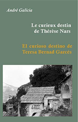 Le curieux destin de Thérèse Nars: André Galicia