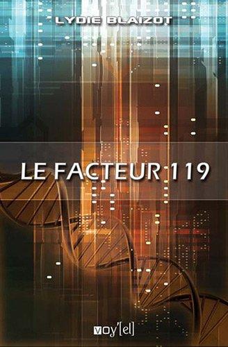 9782916307534: Le facteur 119